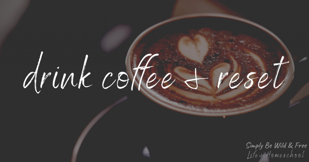 Simple Self Care Routine for Mom - Creating a Coffee Break