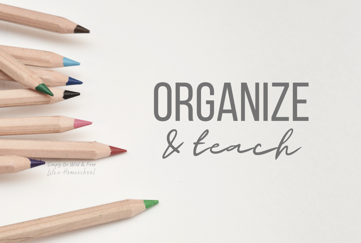 Simple Homeschool Organization Tips and Storage Hacks
